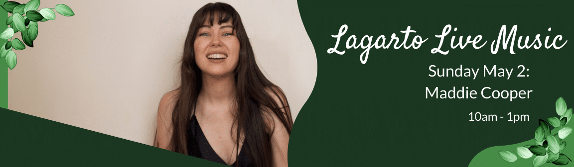 Enjoy live music at Cafe Lagarto with Maddie Cooper