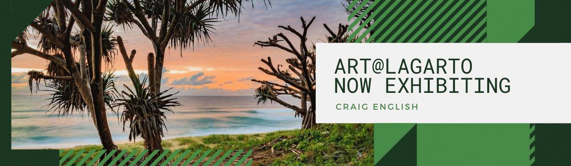 Art@Cafe Lagarto Craig English