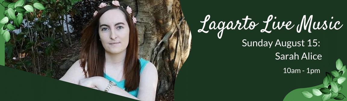 Enjoy live music at Cafe Lagarto with Sarah Alice