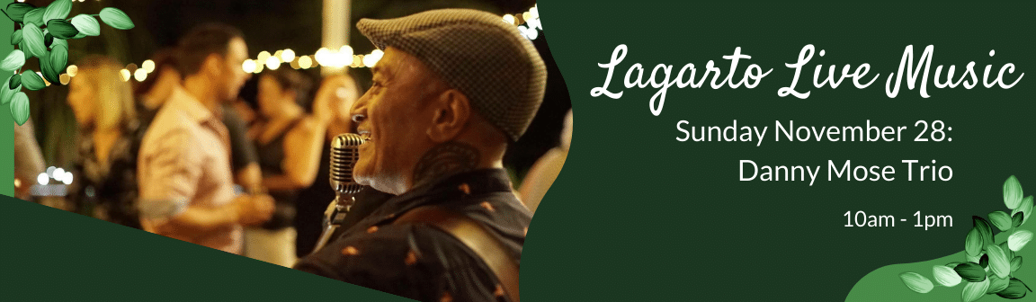 Enjoy live music at Cafe Lagarto with the Danny Mose Trio.